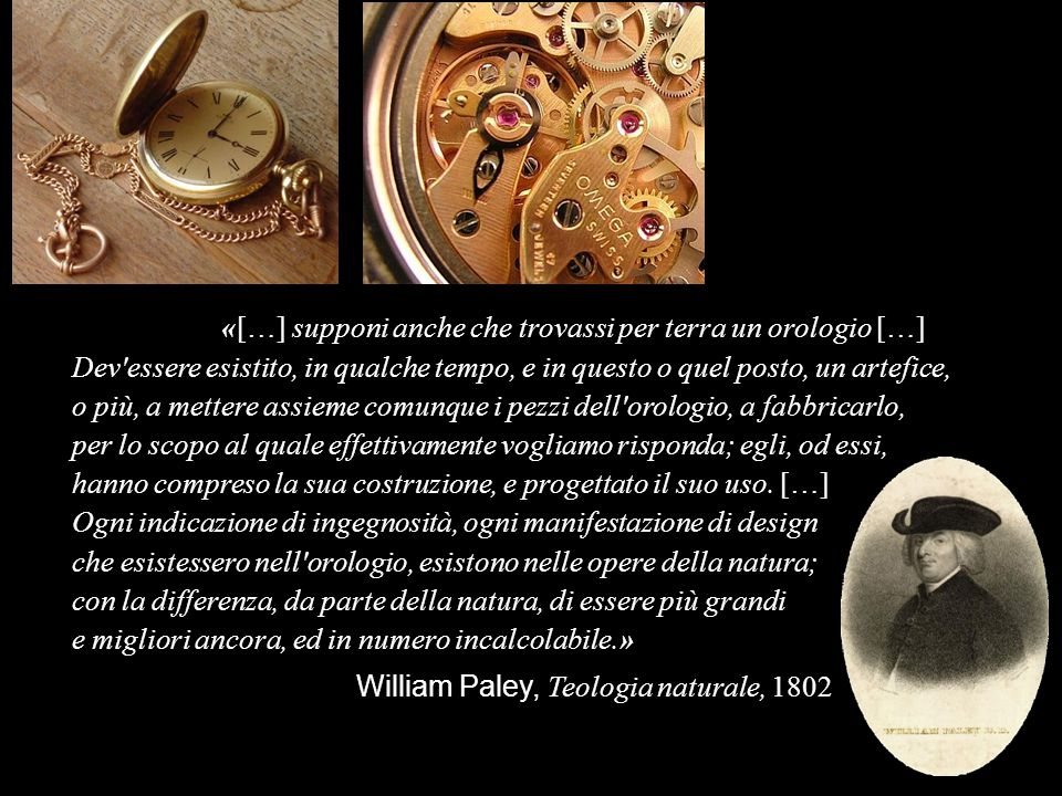 «[…] supponi anche che trovassi per terra un orologio […]